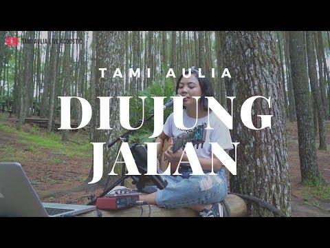 Diujung Jalan Samson ( Tami Aulia Cover )