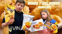 MARQUE vs SOUS MARQUE Challenge