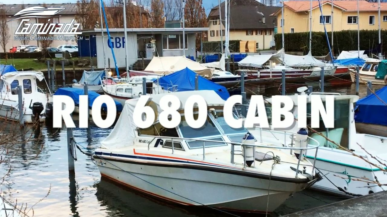 RIO 680 CABIN - CaminadaWerft.ch - YouTube