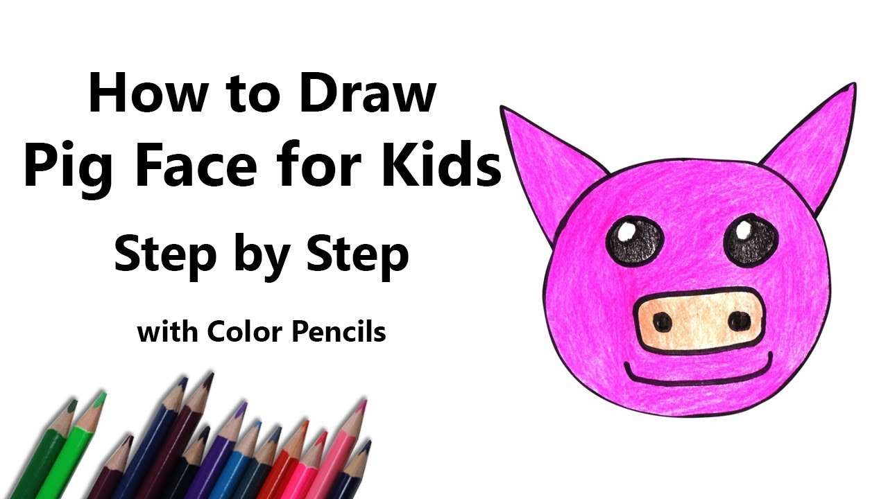 How To Draw A Pig Face For Kids Step By Step Very Easy Youtube