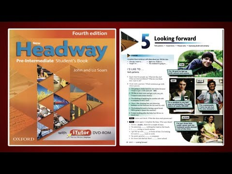 (Update) New Headway Pre-Intermediate Student's Book 4th :Unit.5 -Looking Forward