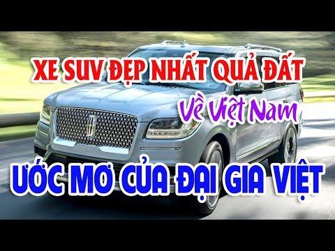 SUV đẹp nhất Việt Nam Lincoln Navigator Black Label 2018 | Mitsubishi Pajero Sport thêm phiên bản