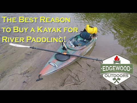 The Best Reason To Buy A Kayak For River Paddling!