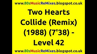 Two Hearts Collide (Remix) - Level 42
