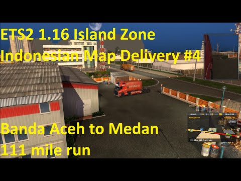 ETS2 1.16 Island Zone Indonesian Map Delivery #4