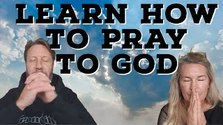 Learn How To Pray To God