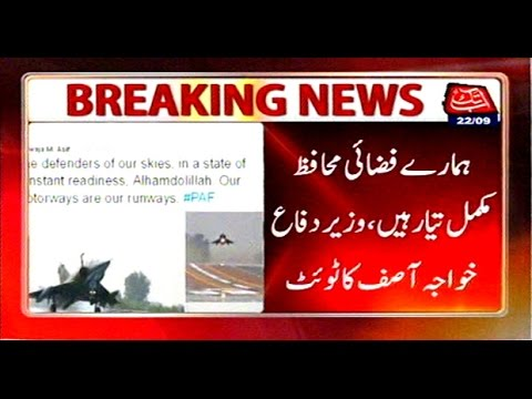 PAF ready to act, Defence Minister Khawaja Asif