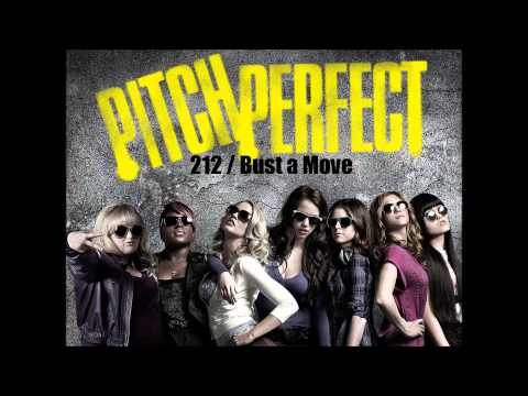 212 / Bust a Move (Pitch Perfect Audio Track)