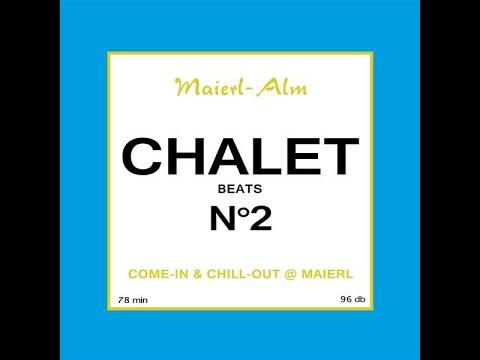 Chalet Beats N°2 - Maierl Alm / Various