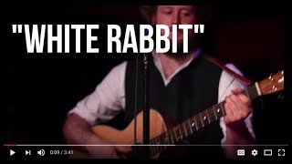 White Rabbit (cover) by Dirty Mae