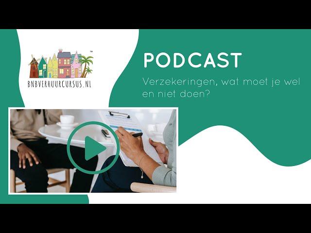 Podcast 14 | verzekeringen en vakantiewoningen wat moet je wel/niet doen?