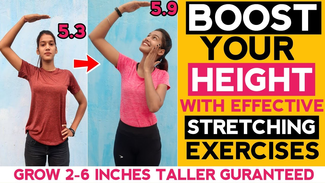 Boost Your Height With These Effective Stretching Exercises-Grow 2-6 Inch Taller Guaranteed