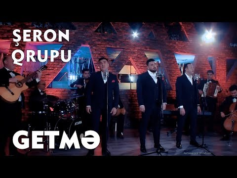 Şeron Qrupu - Getmə 2019 (Official KLİP)