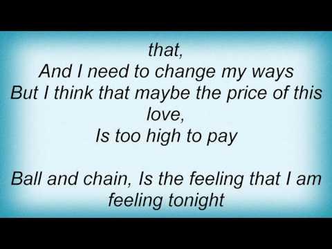Lionel Richie - Ball And Chain Lyrics