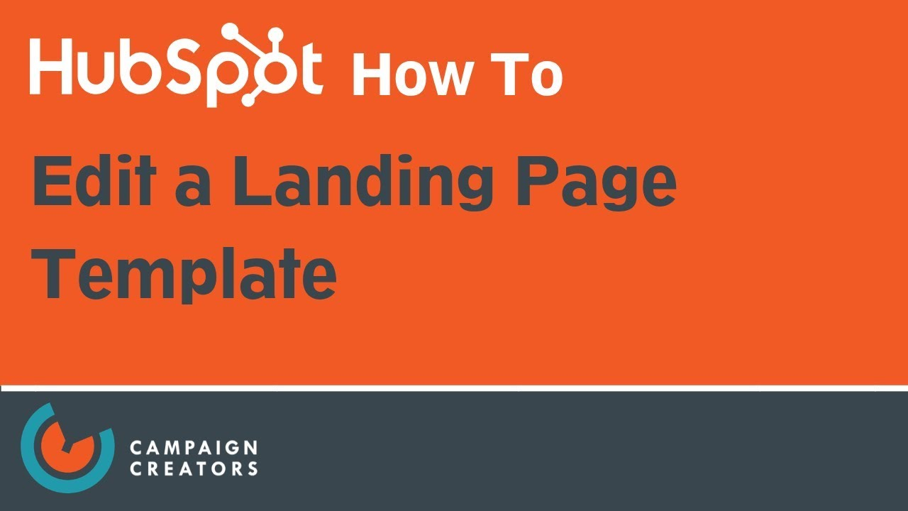How To Edit a Landing Page Template | HubSpot How To
