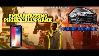 EMBARRASSING PHONE CALL prank  l (POLICE CALLED)