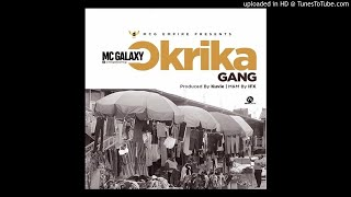 Naija Music : MC Galaxy – Okrika (Freestyle)