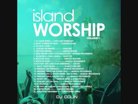 Island Worship Volume 1 - Dj Colin