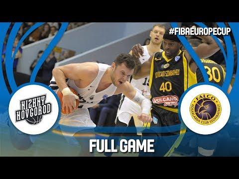 Nizhny Novgorod (RUS) v Falco Vulcano (HUN) - Full Game - FIBA Europe Cup 2017-18