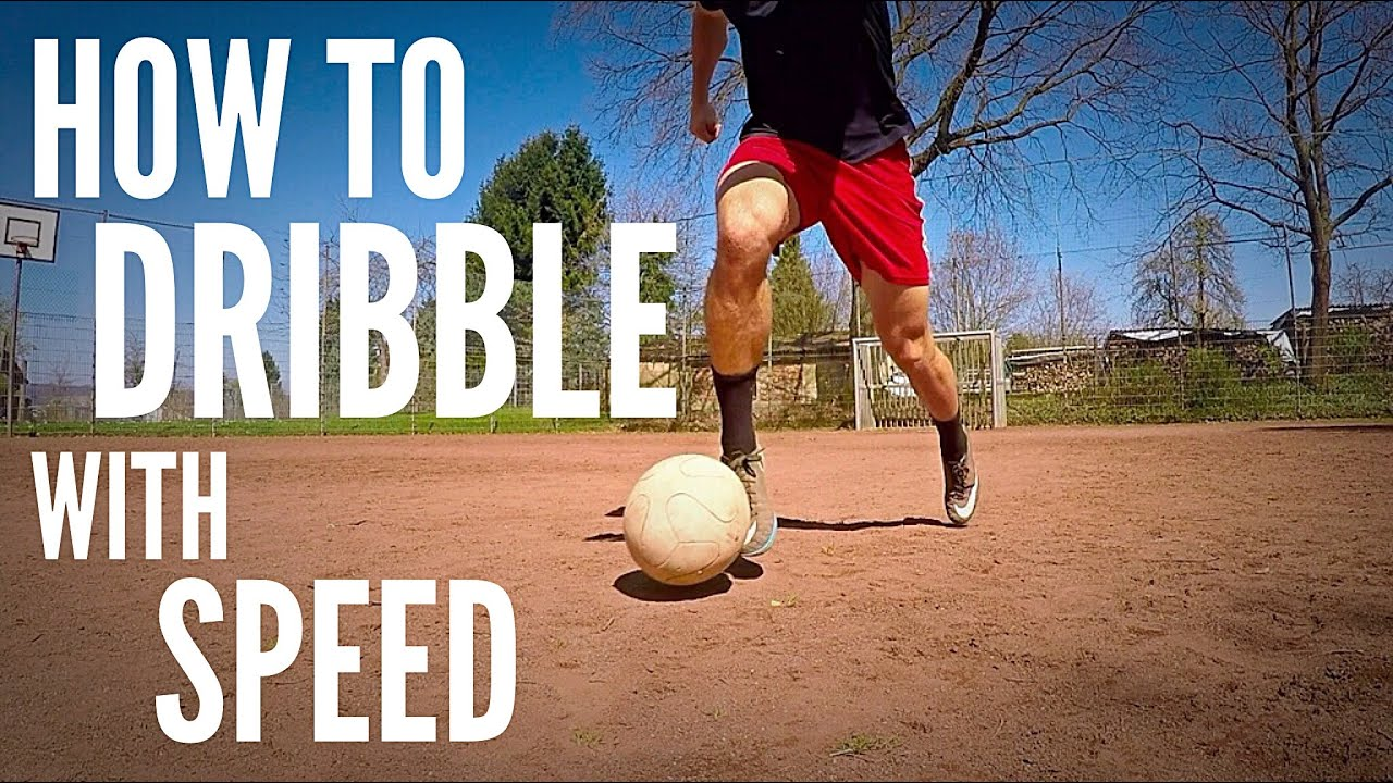 How to Dribble with Speed   3 Step Guide