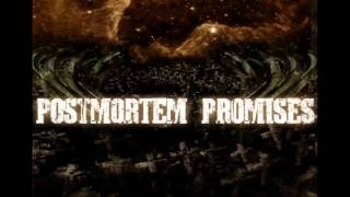 Postmortem Promises - 2007 [FULL EP]