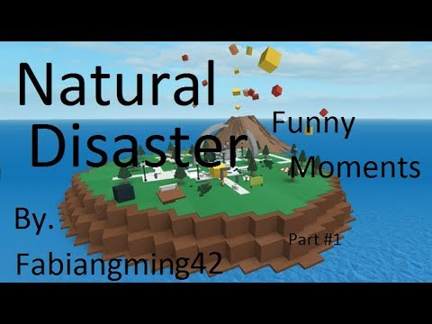 Roblox Natural Disaster Funny Moments
