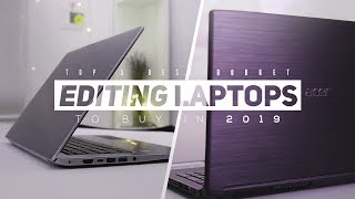 Top 5 Best Budget Laptops For Editing 2019!