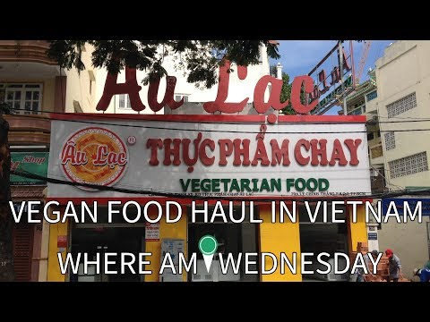 Vegan Food Haul in Vietnam | Where Am I Wednesday | Episode 51