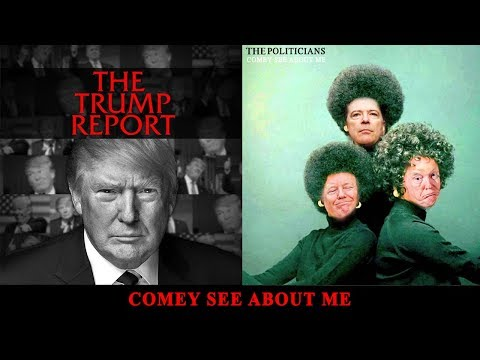 The Trump Report | Comey See About Me | AfterBuzz TV