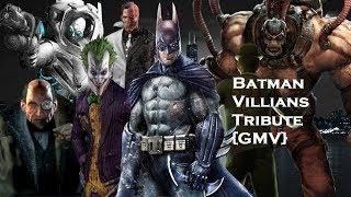 Batman Villans Tribute {GMV}