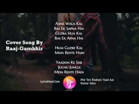 Aane Wala Kal Ek Sapna Hai  || A Birthday Gift From Raaj-Gambhir