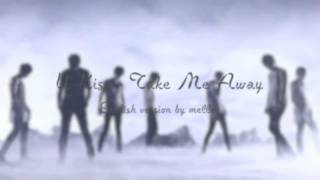 U-Kiss - Take Me Away (English Version)