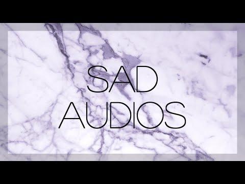 ↱ sad / vent audios