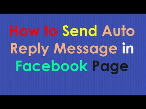 How to Send Auto Reply Message in Facebook Page | Automatic Reply