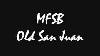 MFSB - Old San Juan.