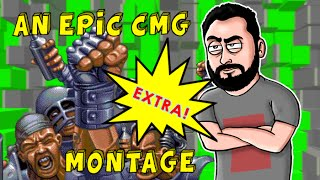An Epic CMG Montage! *EXTRA*