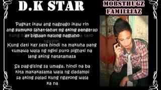 Repeat youtube video Nasayang Lang - BiTTER BOY'S ft Dk.Star & Maximo