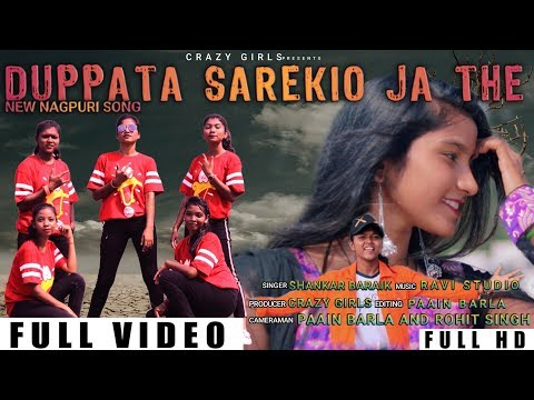 New Nagpuri Song  Dupatta Sarekio Ja The  Singer Shankar Baraik  Crazy Girls  Rourkela