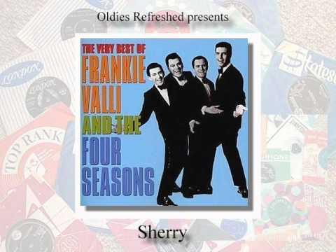 Sherry - Frankie Valli & Four Seasons - Oldies Refreshed