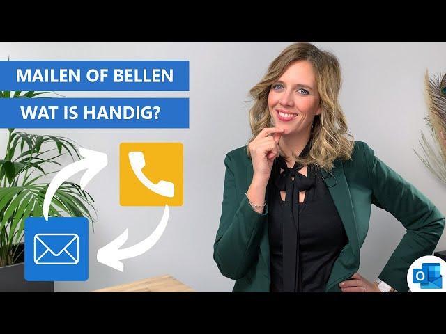 📧 Mailen of bellen? 📞 | Bespaar tijd met deze slimmer werken tip