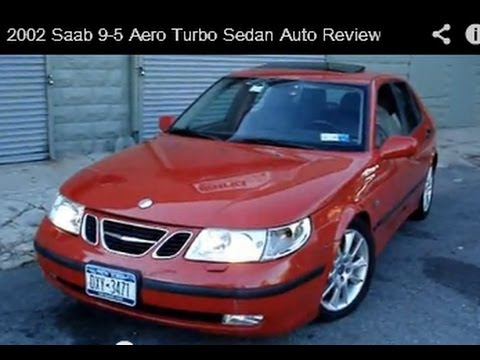 2002 Saab 9-5 Aero Turbo Sedan Vehicle Overview