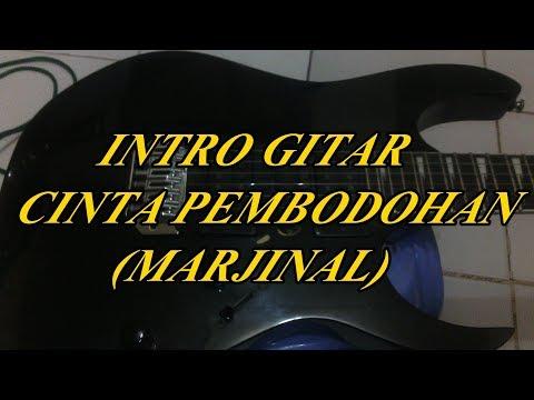 Belajar Intro Gitar Cinta Pembodohan(Marjinal)