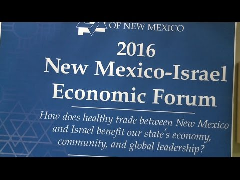 Forum held on New Mexico-Israel economic trade partnership