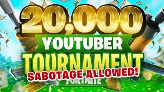 SABOTAGE ALLOWED - $20,000 YouTuber/Streamer FORTNITE TOURNAMENT (Week 1)
