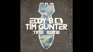 Eddy B & Tim Gunter - Time Bomb