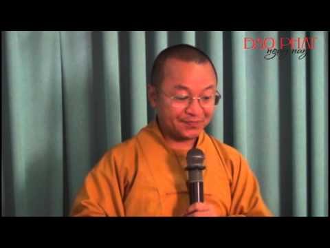Tâm thức học Phật giáo 01: Giới thiệu bao quát (09/11/2012)