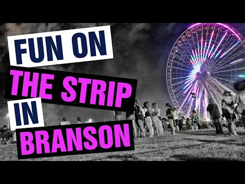 FUN Things To Do On THE STRIP In BRANSON, MISSOURI