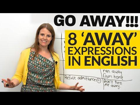 8 AWAY Expressions In English: Go Away, Run Away, Right Away...