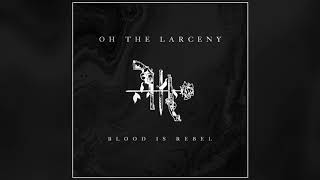 Oh The Larceny - Another Level (Official Audio) [Call of Duty Official Launch Trailer Music]