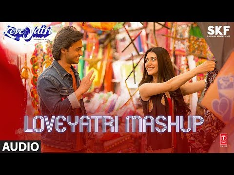 Full Audio:  LOVEYATRI MASHUP | Aayush Sharma | Warina Hussain | Lijo George- Dj Chetas Mp3